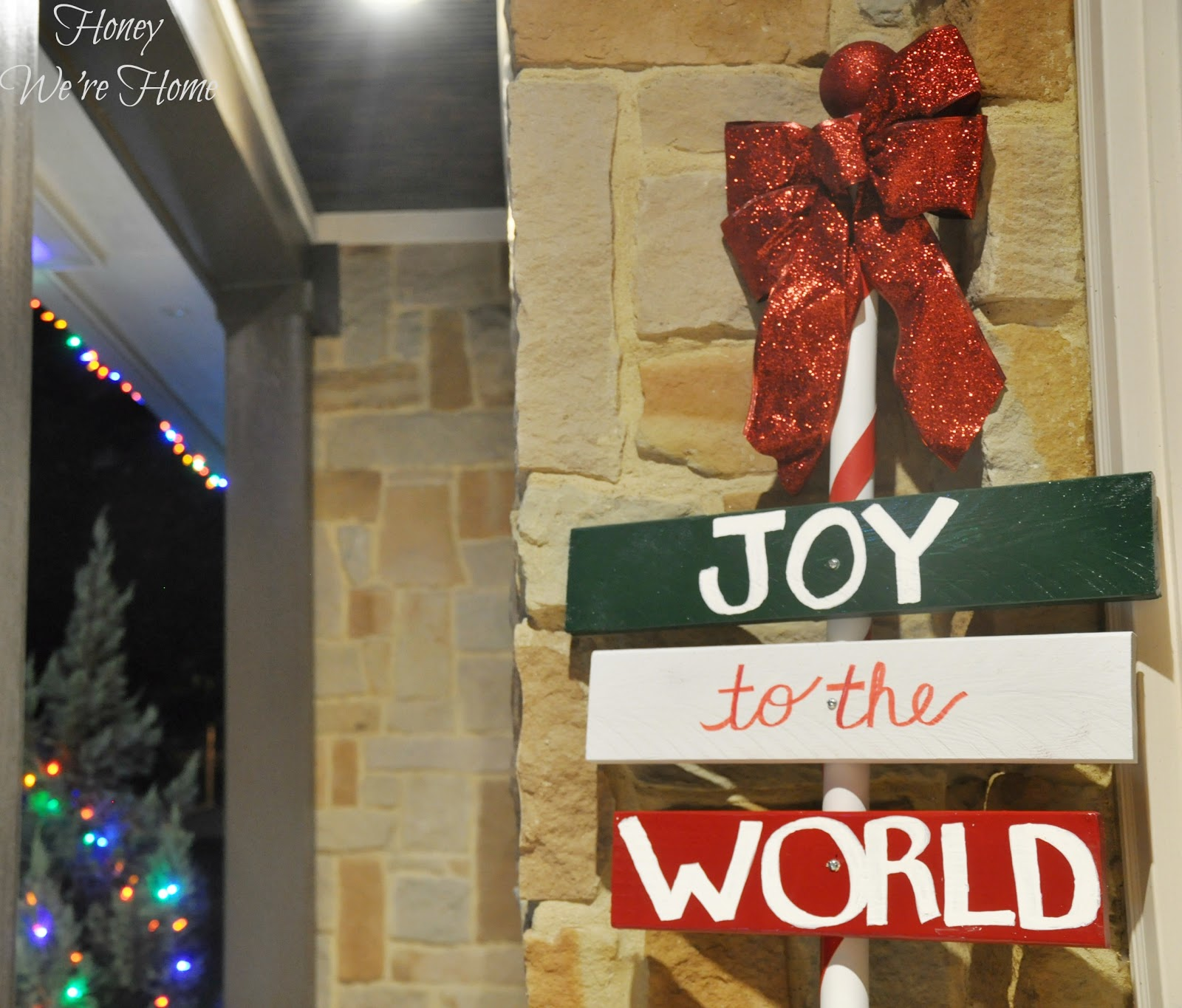 Christmas craft diy outdoor holiday sign honey we 39 re home for Homemade christmas yard signs