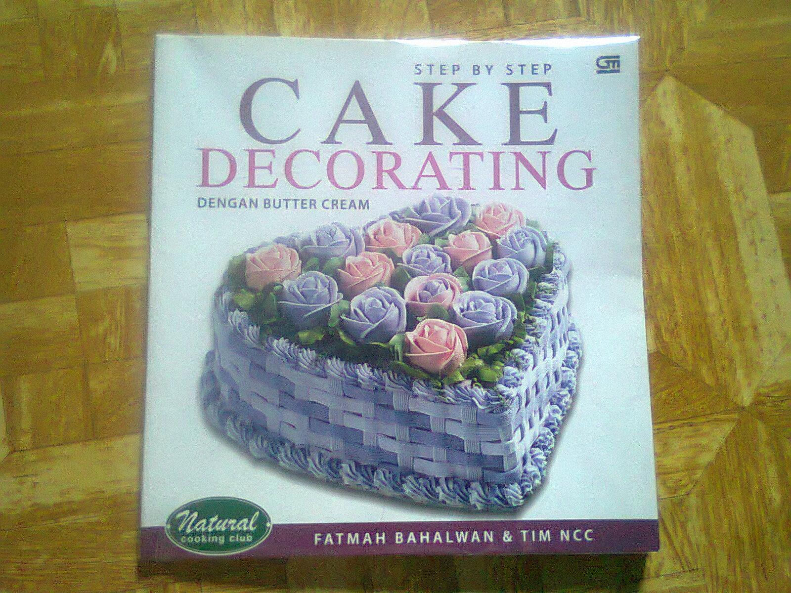 Buku Cake Decorating Dengan Buttercream : rarose kitchen: Step by step cake decorating by buttercream
