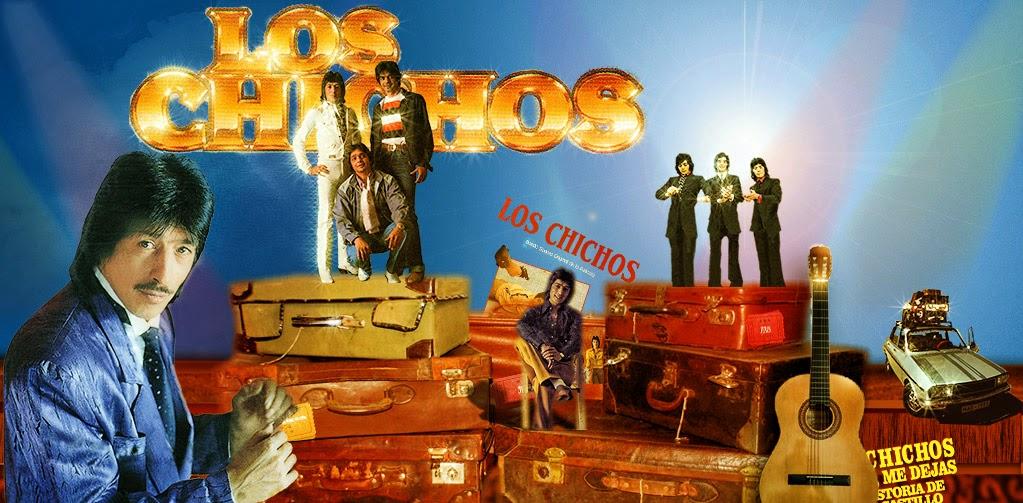 Los Chichos desde 1973
