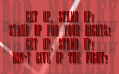 Get Up, Stand Up - Bob Marley Song Lyric Quote in Text Image