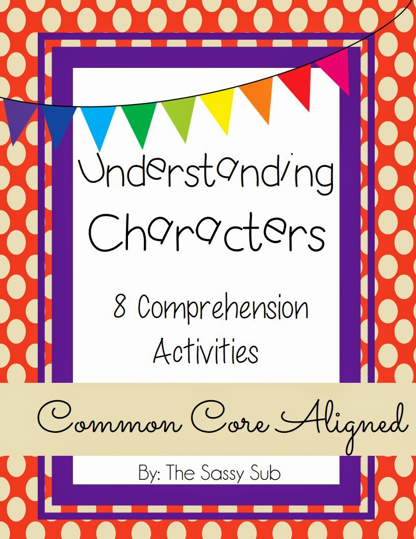 http://www.teacherspayteachers.com/Product/Understanding-Characters-Common-Core-Aligned-Comprehension-Activities-1184520