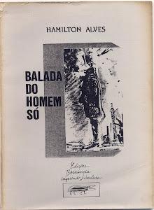 BALADA DO HOMEM SÓ (EDIÇÕES BERNÚNCIA - PEÇA EM 1 ATO/1990)