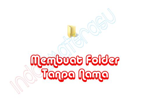 Membuat Folder Tanpa Nama (Blank) 1