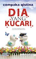 http://limauasam.blogspot.com/2013/07/dia-yang-kucari-cempaka-qistina.html