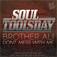 Brother Ali. Don't Mess With Me