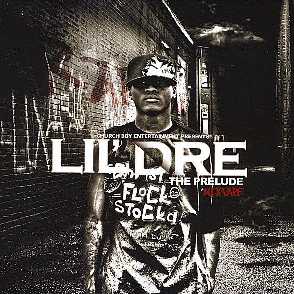Lil' Dre - The Prelude Cover