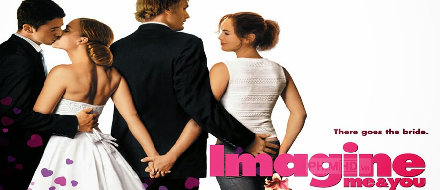 Một Nửa Sự Thật - Imagine Me And You - 2005