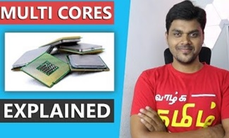 Multi Core Explained | More cores more Power? | Tamil Tech