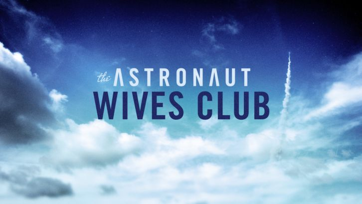 The Astronaut Wives Club - Episode 1.01 - Launch - Promotional Photos