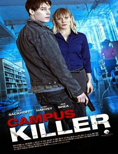 Ver Una obsesión mortal (Campus Killer) (2012) Online