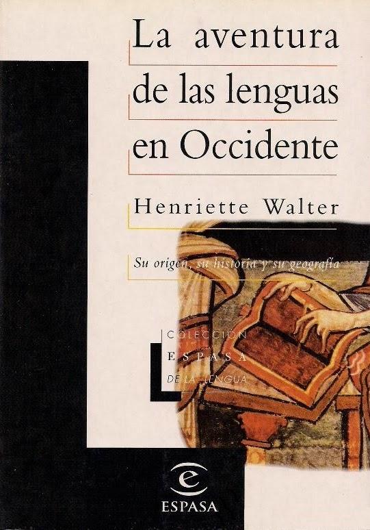 La aventura de las lenguas en Occidente