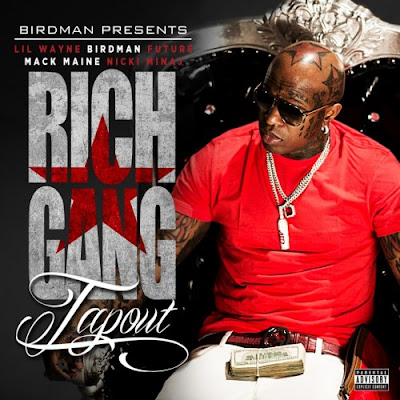 cover de tapout de birdman lil wayne future mack maine nicki minaj detail rich gang