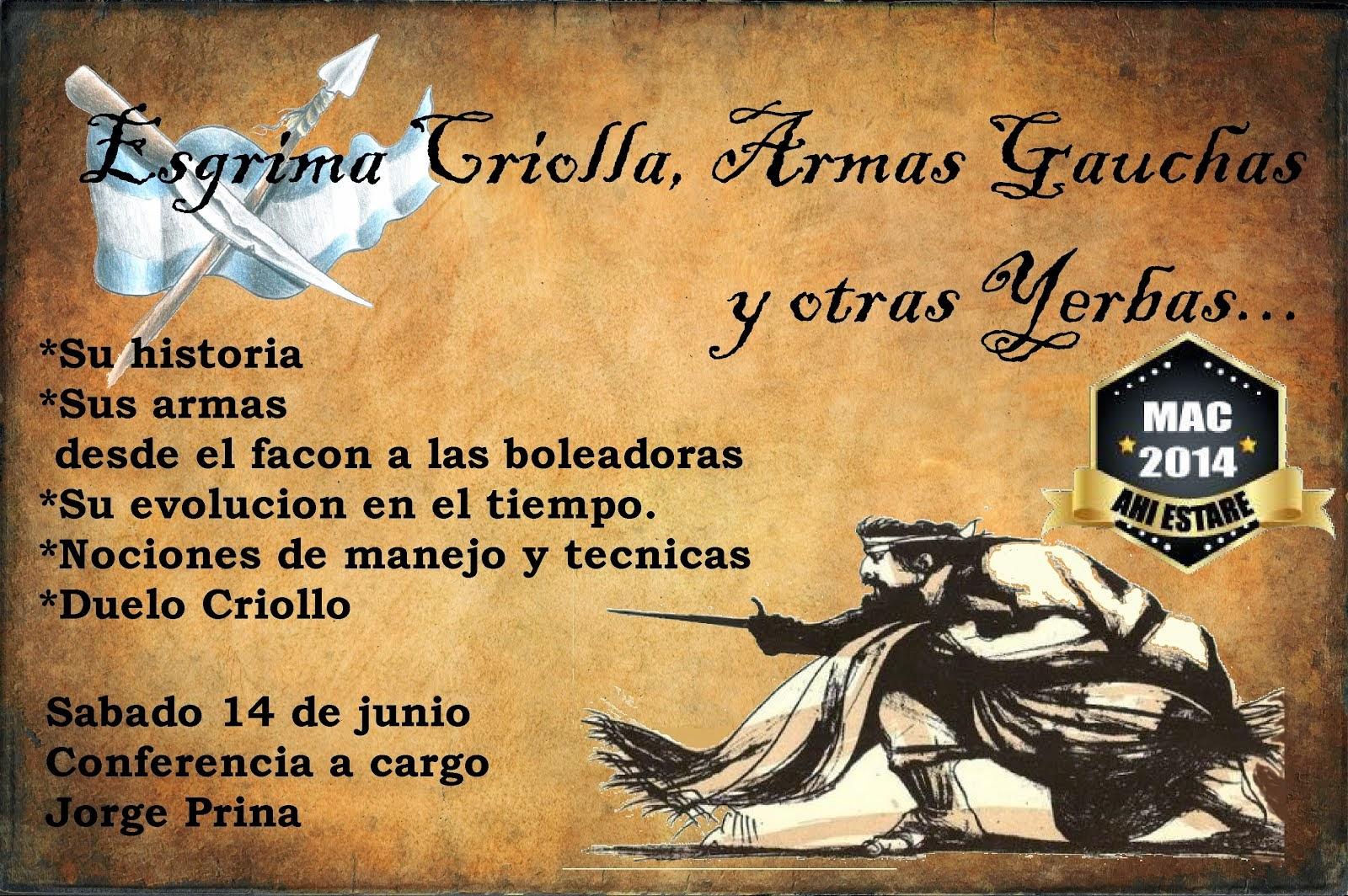Conferencia sobre Esgrima Crilla Armas Gauchas y Otras Yerbas...