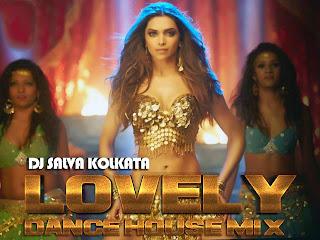 LOVELY - DANCE HOUSE MIX - DJ SALVA KOLKATA