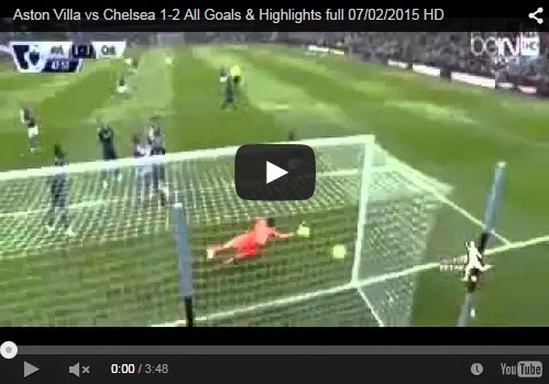 Highlights : Aston Villa 1-2 Chelsea