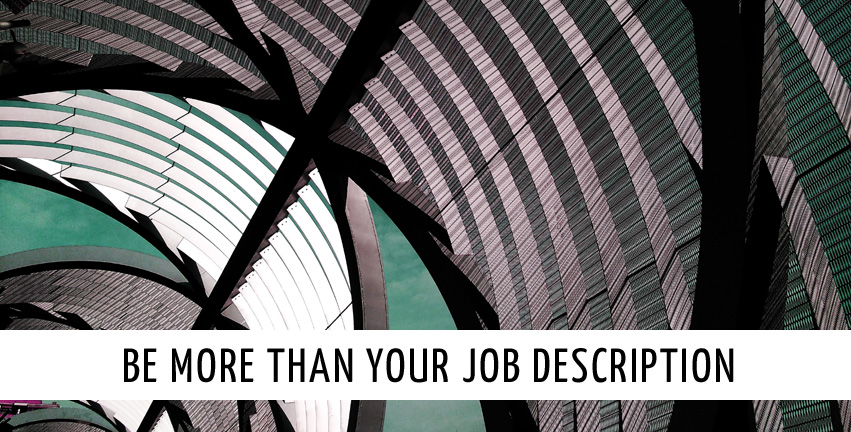 Be more than your job description - María Callizo Monge
