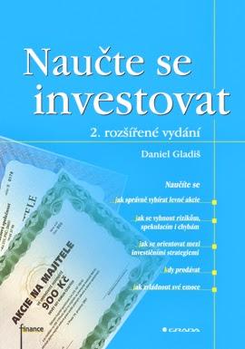 Daniel Gladiš: Naučte se investovat
