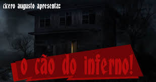 O cachorro do Inferno