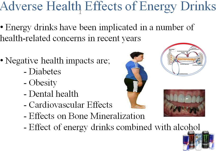 energy drinks and there effects A growing body of scientific evidence shows that energy drinks can have serious health effects, particularly in children, teenagers, and young adults in several studies, energy drinks have been found to improve physical endurance, but there's less evidence of any effect on muscle strength or power.