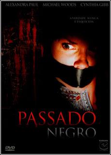 Download - Passado Negro - DVDRip - AVI - Dual Áudio