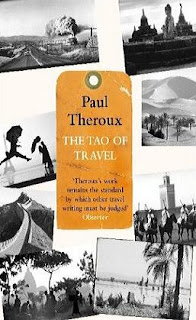 paul theroux the tao of travel