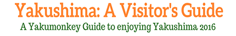 Yakushima: A Visitor's Guide