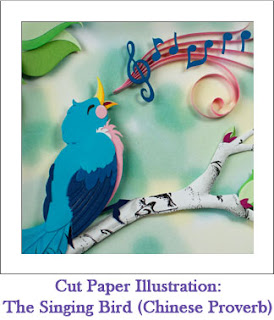Tickled by the Creative Bug - Cut Paper Illustration: The Singing Bird (Chinese Proverb): Link to blog post