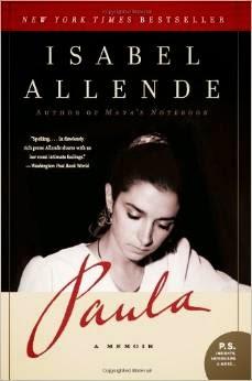 http://www.amazon.com/Paula-Memoir-Isabel-Allende/dp/0061564907/ref=sr_1_1?s=books&ie=UTF8&qid=1404402724&sr=1-1&keywords=paula+isabel+allende