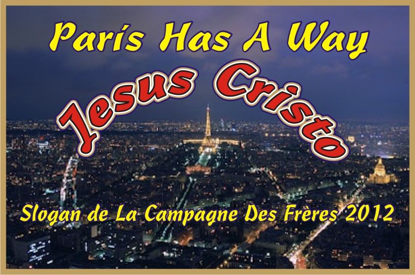 París Has  A Way Jesus Cristo