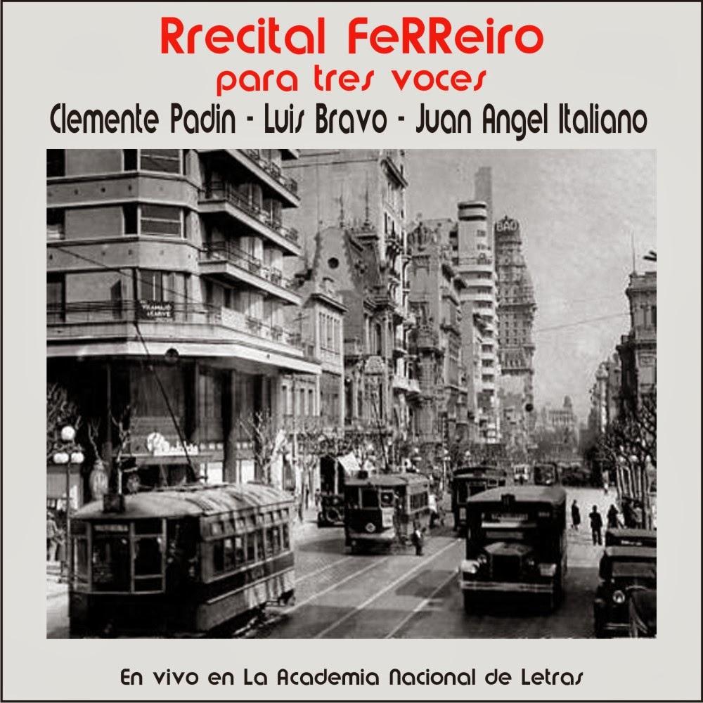 2013 - Recital Ferreiro para tres voces