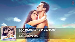 Kya Tujhe Ab ye Dil Bataye Lyrics