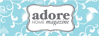 Featured in Adore Home Magazine