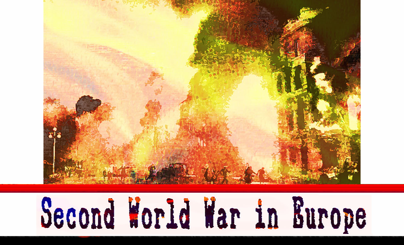 The Second World War - Europe
