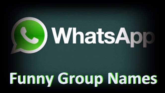 List Of 150 Funny Whatsapp Group Names