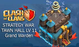 Trik Strategi War COC TH 11 Terbaru Grand Warden Golem Pekka cover