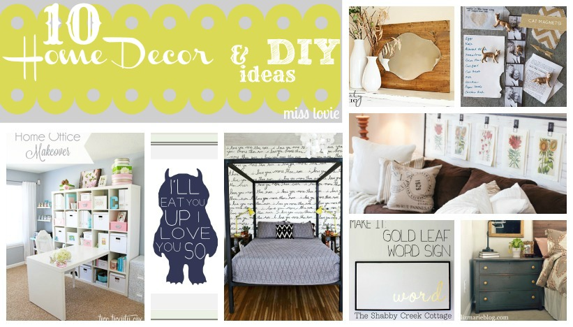 Miss Lovie My Favorite Things Thursday 10 Home Decor and DIY Ideas