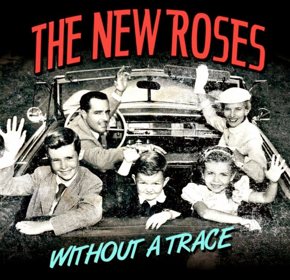 The New Roses Gira presentación de quotWithout a Tracequot Este sábado