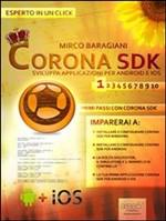 Corona SDK: sviluppa applicazioni per Android e iOS. Livello 1 - eBook