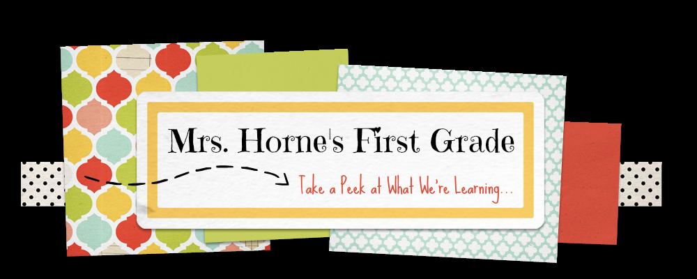 Mrs. Horne's First Grade