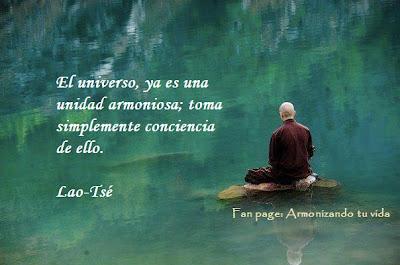 Lao Tsé - El Universo ya es una unidad armoniosa