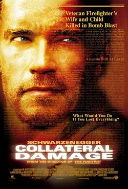 Tổn Thất Ngoài Dự Kiến - Collateral Damage (2002) Poster
