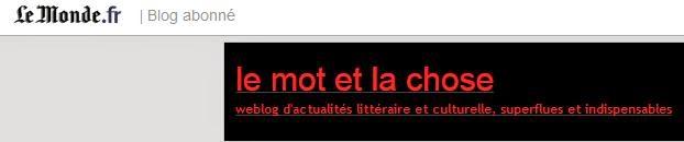 Blog Le Monde: Le mot et la chose