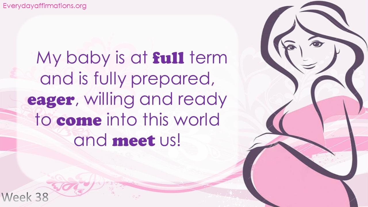 Positive Pregnancy Affirmations Third Trimester - Week 38