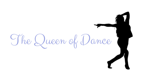 The QUEEN of Dance