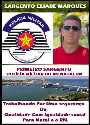 SARGENTO ELIABE MARQUES NATAL RN