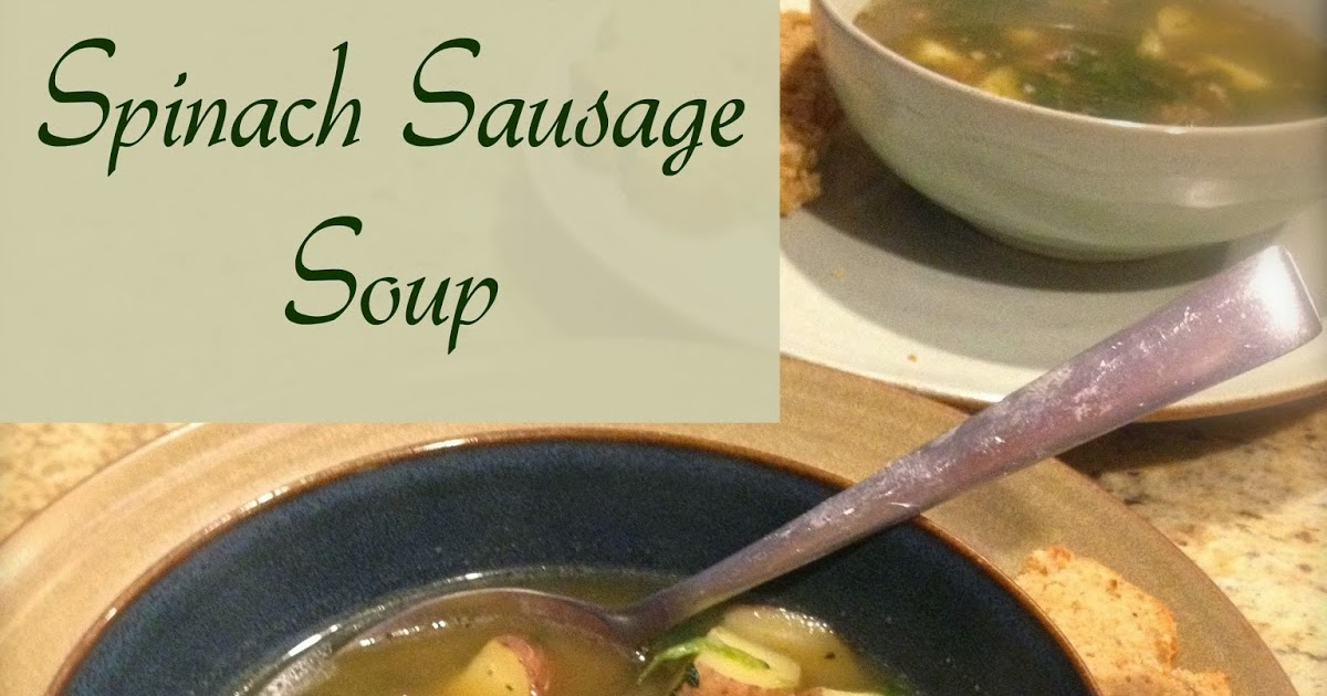 i do declaire spinach sausage soup 5 ingredients