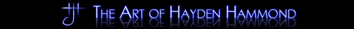 The Art of Hayden Hammond