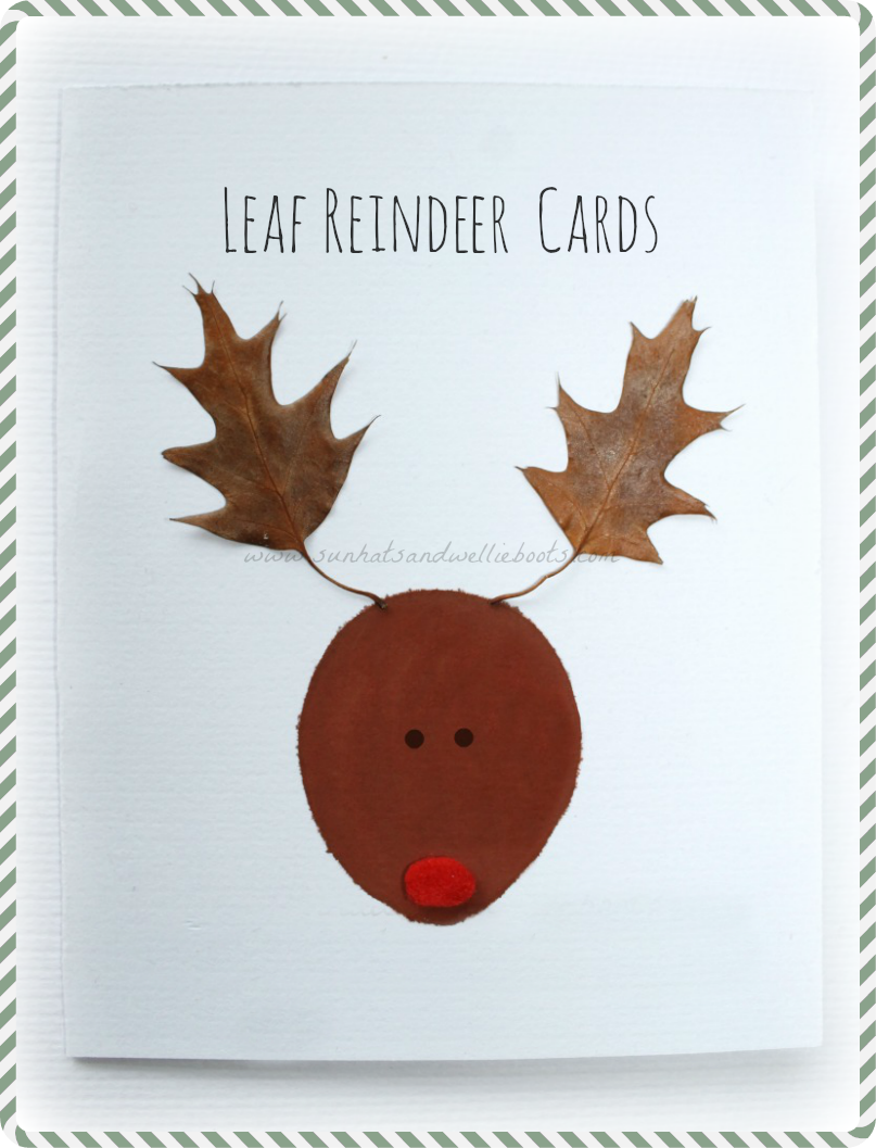 Sun Hats & Wellie Boots: Leaf Reindeer Cards - Inspired by Nature