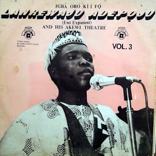Lanrewaju Adepoju & His Akewi Theatre - Volume 3
