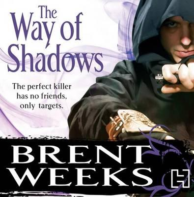 the way of shadows by brent The way of shadows (night angel #1) by brent weeks part 1 from new york times bestselling author brent weeks for durzo blint, assassination is an art-and he is the city's most.